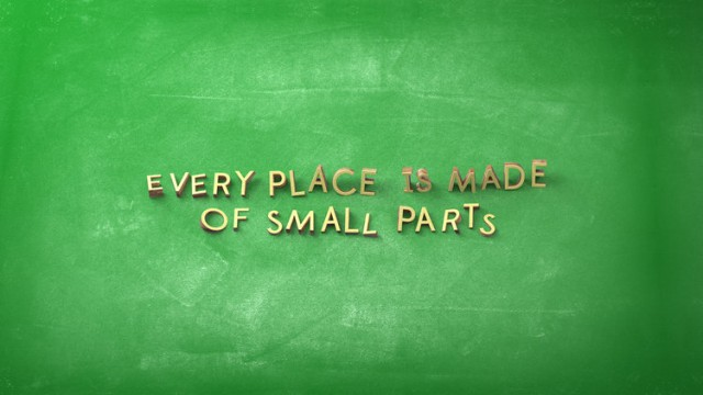 Every Place is made of small parts - Six N.Five